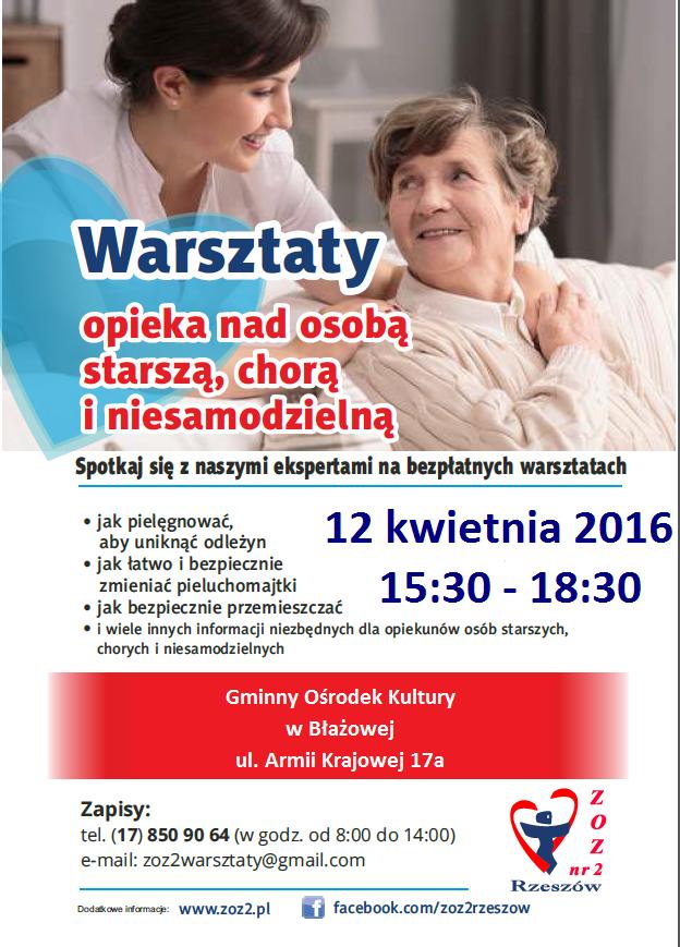 Zapraszamy opiekunów osób starszych, chorych i niesamodzielnych na bezpłatne warsztaty w Błażowie. Czas i miejsce: 12 kwietnia 2016 r., w godzinach: 15:30 – 18:30. Zapisy: tel.: (17) 850 90 64 (w godz. od 8:00 do 14:00).